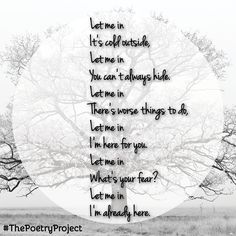 """""""Let Me In"""" — poem from The Poetry Project. #ThePoetryProject"""