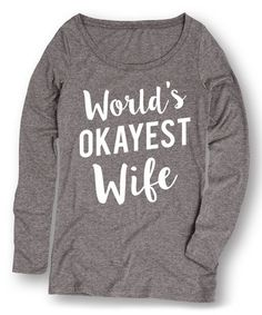 Athletic Heather 'World's Okayest Wife' Tee - Women #zulily #zulilyfinds