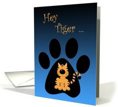 Hey Tiger, Happy Birthday, Tiger In Paw Print | Greeting Card Universe