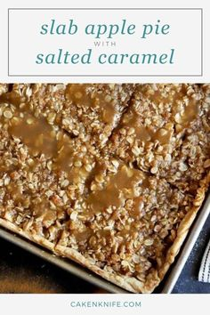This Slab Caramel Apple Pie with Salted Caramel Sauce is how you do apple pie, the easy way! With a homemade pastry crust, apple filling, crumb topping, and salted caramel sauce, it's a dessert that's perfect for your holiday dinner. | cakenknife.com #homemadepie #applepie #caramelapple #easypierecipe Easy Pie Recipes, Apple Pie Recipes, Dessert Recipes, Mac And Cheese Homemade, Homemade Pie, Salted Caramel Apple Pie, Caramel Apples, Cooking Rolled Oats, Pumpkin Breakfast