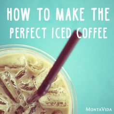 we just love Iced Montavida coffee, and now this will make it even better