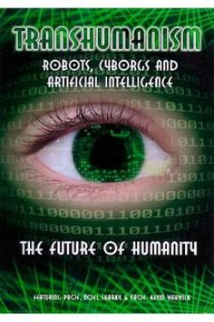 Transhumanism: Robots, Cyborgs & Artificial Intelligence DVD Cover Art