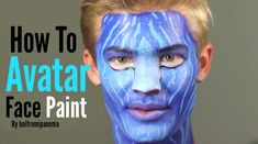 How To: Avatar Face Paint by @boifromipanema