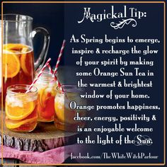 spring, tea, orange, happiness, spell, magickal tip, witchy, book of shadows, bohemian, witch, white magick, enchanted, spell, return of sun, spring, light, warmth, happiness, Imbolc, Sun, ritual. www.whitewitchparlour.com