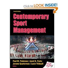 Contemporary Sport Management With Web Study Guide-4th Edition: Paul M. Pedersen, Janet Parks, Jerome Quarterman, Lucie Thibault: 9780736081672: Amazon.com: Books