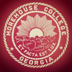 """Morehouse College. """"Dear old Morehouse""""...."""