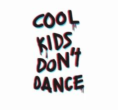 Tumblr Transparents|Cool Kids Dont Dance | Google search|#JustPink Tumblr Transparents, Let's Create, True Facts, Transparent Stickers, Inspire Me, Cool Kids, Lyrics, Neon Signs, Thoughts