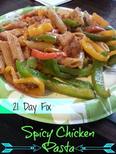 21 Day Fix Approved Spicy Chicken Pasta! So simple, and so, so good!