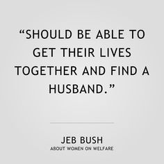 001 - Jeb Bush #republican #conservative #democrat #liberal #election2016 #jebbush #donaldtrump #trump #tedruz #cruzcrew #johnkasich #hillaryclinton #berniesanders #imwithher #feelthebern #woman #women #feminist #feminism #bible #christian #religion #quote #humor #comedy #funny #tyt #trending