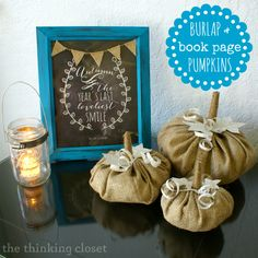 Burlap & Book Page Pumpkins - - super cute and easy fall decor!