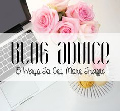 15 Ways To Get More Traffic On Your Blog