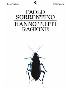 Paolo Sorrentino Hanno tutti ragione