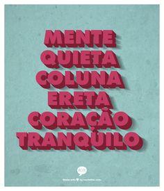 Esta é de Walter Franco, um mantra.
