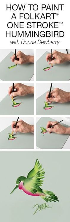 How to Paint One Stroke Hummingbirds with Donna Dewberry
