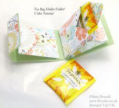 Sam Donald: Tea Bag Holder Folder Tutorial mit dem Envelope Punch Board - mit Link auf Video-Tutorail (Angaben in cm + Inch, auch schöne Geschenk-Idee, nicht nur passend für Teebeutel, sondern auch für kleine Schokotafeln, z.B. Ritter-Sport-Mini)