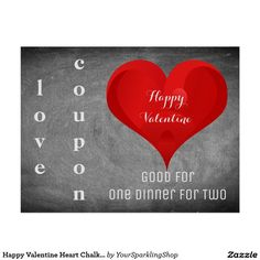 Happy #Valentine Heart Chalkboard Love #Coupon #DinnerForTwo or Your Text