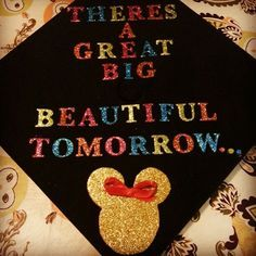 diy disney graduation hat. So cute! Maybe just on the inside of the hat.
