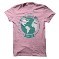 happy earth day T-Shirts, Hoodies. BUY IT NOW ==►…