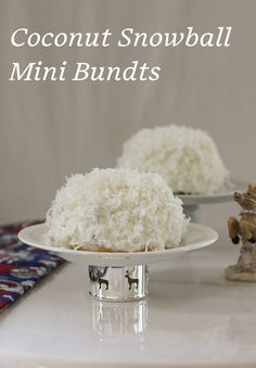 Coconut snowball mini Bundts are subtly coconutty inside and full-on coconutty outside. Best of all, they look like small snowballs, perfect little sweet gifts for your neighbors and friends. If you can bear to give them away.