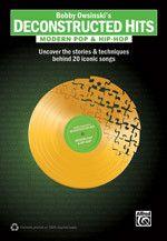Bobby Owsinski's Deconstructed Hits: Modern Pop & Hip-Hop (Book)