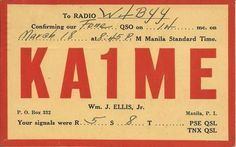 Old QSL Card 1938 KA1ME Pre WWII Manila, Philippine, Islands    This Card is confirming a Ham Radio Contact with W4BYY.