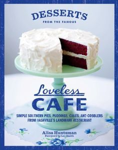 Desserts from the Famous Loveless Cafe - The Loveless Cafe, Nashville, Tennessee, presents to you its more than 100 fabulous recipes of classic, southern desserts. The recipes and directions are easy to follow with minimal fuss, the ingredients easy to find, and the result - delicious, homey, desserts with a southern flair. Highly recommended to anyone who grew up with these desserts and anyone who wants a little southern sweet in their life.