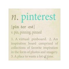n. Pinterest A place to market your business!