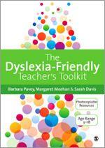 SAGE: The Dyslexia-Friendly Teacher's Toolkit: Strategies for Teaching Students 3-18: Barbara Pavey: 9781446207086