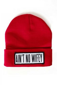 Ain't No Wifey hat. Perfect for all those single and lovin' it girls