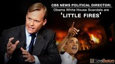 Obama Scandals: - A.P. Wiretapping - - IRS Targeting Conservatives - - NSA Surveillance of Americans - - BENGHAZI -  | 'REPIN' if you think Obama's scandals are MORE than just 'little fires'