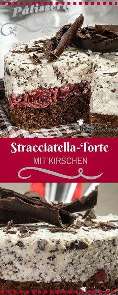 Leckere Stracciatella-Torte mit Kirschen und einem Schokobiskuitboden. Schokoladig lecker und fruchtig zugleich. Rezept findet Ihr auf unserem Blog.