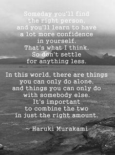Haruki Murakami - some beautiful words Words Quotes, Book Quotes, Me Quotes, Sayings, Haruki Murakami, Powerful Words, Stress, True Words, Thing 1