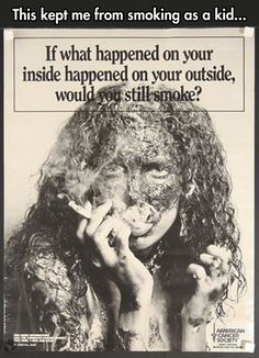 More recently, anti-tobacco campaigns have gotten more graphic about the negative consequences of smoking, such as this poster from the American Cancer Society& Nasty Effects campaign. Today, 1 in 5 American adults is a smoker. Quit Smoking Motivation, Help Quit Smoking, Giving Up Smoking, Smoking Causes, Anti Smoking, Smoking Kills, Smoking Lungs, Smoking Weed, Anti Tobacco