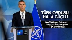 Jens Stoltenberg: 'Türk Ordusu Hala Güçlü'