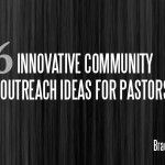 If you hope to impact your community, you have to take the time to serve your community. Does it sound easier than it looks? These innovative community outreach ideas for pastors looking to engage their community are intensely practical, easy to utilize, and examples from pastors all over the