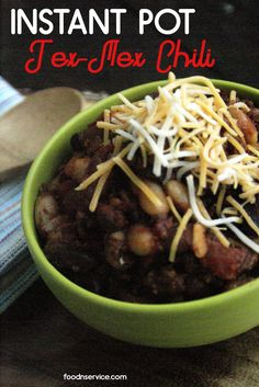 Instant Pot Tex Mex Chili Recipe.