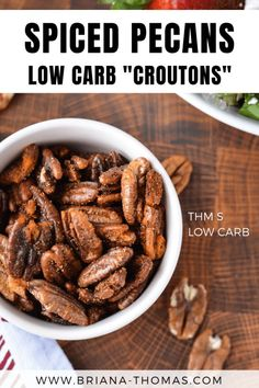 "These easy Spiced Pecans are basically low carb ""croutons"" for all your favorite salads! They offer flavor and crunch while staying in THM S mode. Best Low Carb Recipes, Thm Recipes, Free Recipes, Favorite Recipes, Healthy Carbs, Healthy Snacks, Healthy Life, Healthy Eating, Spiced Pecans"