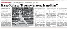 """Marco Scutaro: """"El béisbol es como la medicina"""". Publicado el 15 de marzo de 2013."""
