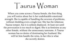 """~I am a true Taurus woman complete with an """"infamous Taurus temper, but it is…"""