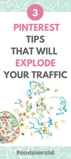 If you're only going to do three things on Pinterest then these traffic building tips are for you. Here I give you three of my best Pinterest tips and strategies that will explode your blog traffic. Click through to reveal my Pinterest secrets.