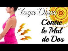 (28) Yoga contre le Mal de Dos - Avec Ariane - YouTube