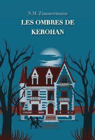 Les ombres de Kerohan par N. M. Zimmermann