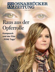 """Im Titelthema unserer iPad-Ausgabe vom 1. März 2013 beschäftigen wir uns mit Natascha #Kampusch und dem Film """"3096 Tage""""."""