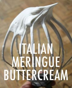 An Easy Italian Meringue Buttercream Recipe