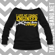 Hey, I found this really awesome Etsy listing at http://www.etsy.com/listing/165098262/i-love-my-combat-engineer-army-slouchy