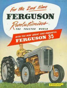 Descriptive Booket - British Farm Equipment Co, Ferguson 35 Tractor, circa 1955 Antique Tractors, Vintage Tractors, Tractor Bedroom, Workplace Motivation, Lanz Bulldog, Homemade Tractor, Tractor Pictures, Agriculture, New Tractor