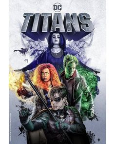 DC Universe has released a new Titans poster which reveals Robin, Raven, Beast Boy, and Starfire teaming up ahead of the world premiere at New York Comic-Con on Wednesday, October Teen Titans Go, Teen Titans Raven, Nightwing, Dc Universe, Teen Wolf Saison 6, Héros Dc Comics, Dc Comics Women, Titans Tv Series, Series Dc