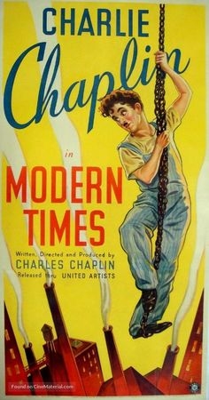 Modern Times Director: Charlie Chaplin Stars: Charlie Chaplin Paulette Goddard Comedy Drama B&W 87 min Silent ~ The Tramp struggles to live in modern industrial society with the help of a young homeless woman. Best Movie Posters, Classic Movie Posters, Movie Poster Art, Classic Films, Films Cinema, Cinema Posters, Film Posters, Old Movies, Vintage Movies