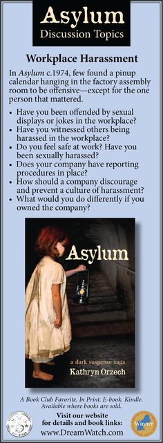 Workplace Harassment.  In Asylum c.1974, few found a pinup calendar hanging in the factory assembly room to be offensive—except for the one person that mattered. #WomenAtWork #BookClub