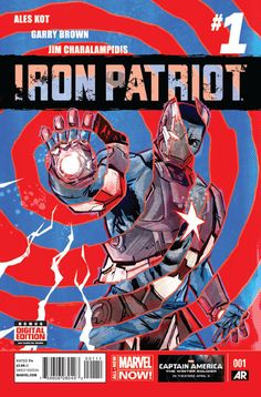 Iron Patriot #1 - Unbreakable, Part I (Issue)